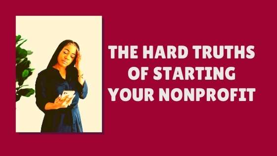 The Hard Truths About Starting a Nonprofit