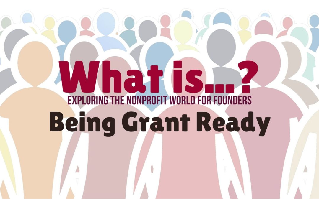 What is… Being Grant Ready?